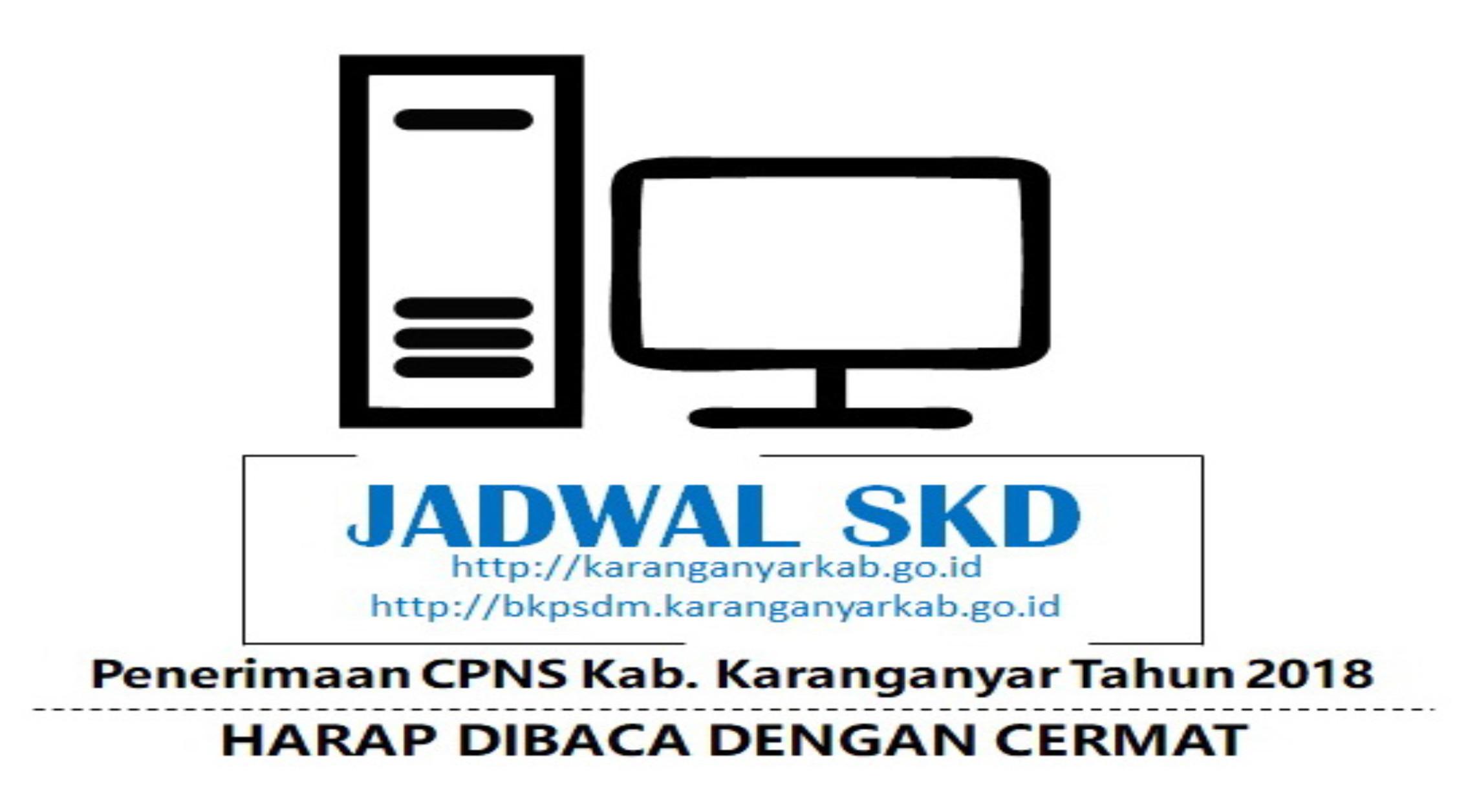 Pengumuman Jadwal Tes SKD dan Pembagian Sesi CPNS Kab. Karanganyar