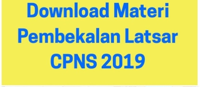 DOWNLOAD MATERI PEMBEKALAN LATSAR CPNS 2019