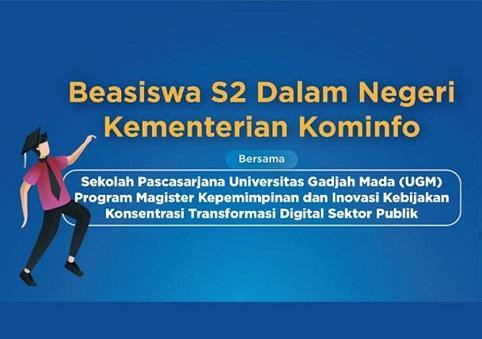 Program Beasiswa S2 Dalam Negeri Konsentrasi Transformasi Digital Sektor Publik